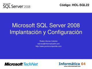 Microsoft SQL Server 2008 Implantaci�n y Configuraci�n