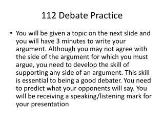 112 Debate Practice