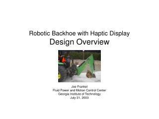 Robotic Backhoe with Haptic Display Design Overview
