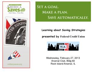 Learning about Saving Strategies presented by  Federal Credit Union