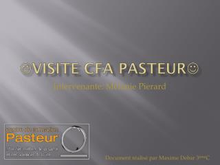 VISITE  CFA pasteur