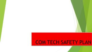 COM TECH SAFETY PLAN