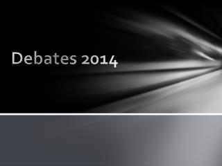 Debates 2014