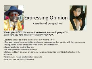 Expressing Opinion