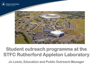 Student outreach programme at the STFC Rutherford Appleton Laboratory