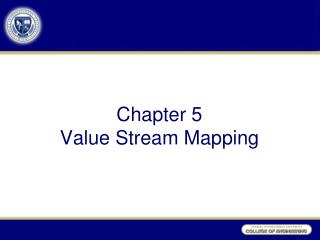 Chapter  5 Value Stream Mapping