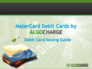 MaterCard Debit Cards by    ALGO CHARGE
