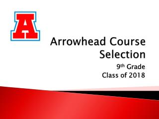 Arrowhead Course Selection