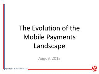 The Evolution of the Mobile Payments Landscape