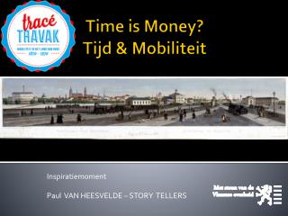 Time is Money? Tijd & Mobiliteit