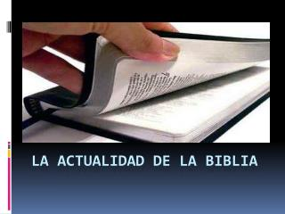 LA  ACTUALIDAD  DE LA BIBLIA