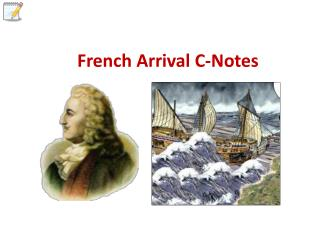 French Arrival C-Notes