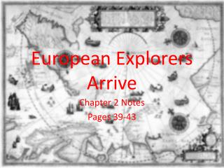 European Explorers Arrive