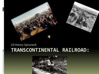 Transcontinental Railroad: