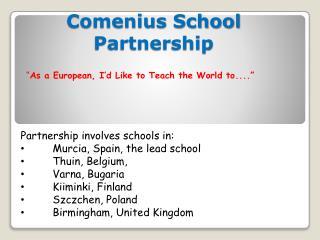Comenius  School Partnership