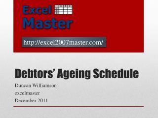 Debtors' Ageing Schedule