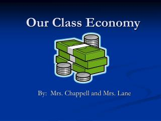 Our Class Economy