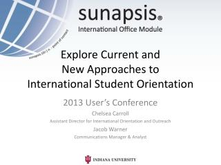 Explore  Current and New Approaches to  International  Student Orientation
