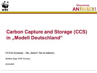 "Carbon Capture and Storage (CCS) in ""Modell Deutschland"""