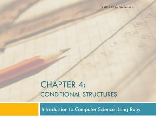 CHAPTER 4:  Conditional Structures