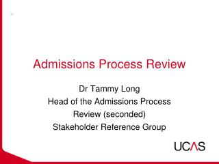 Admissions Process Review