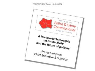 A few low-tech  thoughts on  connectivity and the future of policing   Fraser Sampson