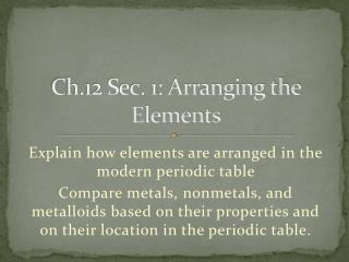 Ch.12 Sec. 1: Arranging the Elements