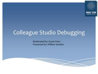 Colleague Studio Debugging