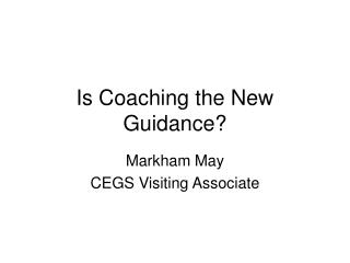 Is Coaching the New Guidance
