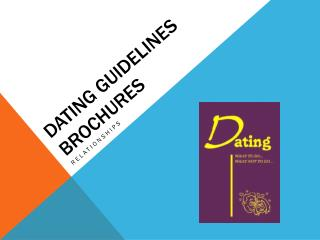 Dating Guidelines Brochures