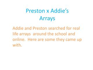 Preston  x Addie's Arrays