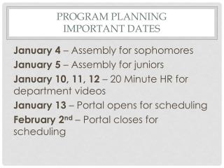 Program Planning Important Dates