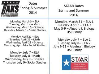 Dates   Spring & Summer 2014