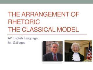 The Arrangement of Rhetoric The Classical Model