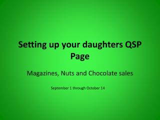 Setting up your daughters QSP Page