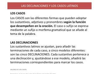 LAS DECLINACIONES Y LOS CASOS LATINOS