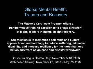 Global Mental Health:  Trauma and Recovery