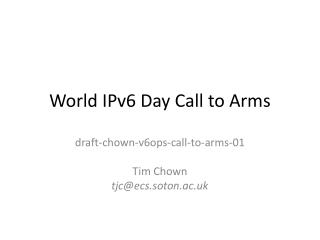 World IPv6 Day Call to Arms