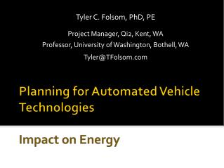 Planning for Automated Vehicle Technologies Impact on Energy