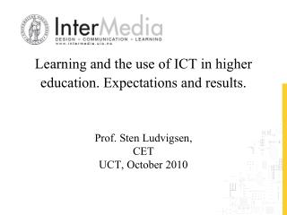 Learning and the use of ICT in higher education. Expectations and results.