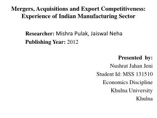 Mergers, Acquisitions and Export Competitiveness: Experience of Indian Manufacturing Sector