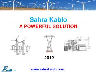 Sahra Kablo A POWERFUL SOLUTION