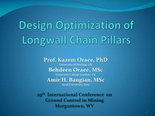 Design Optimization of Longwall Chain Pillars
