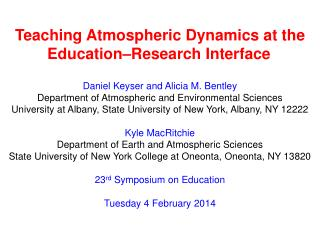 Teaching Atmospheric Dynamics at the Education�Research  Interface
