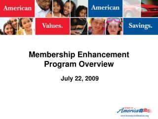 Membership Enhancement Program Overview