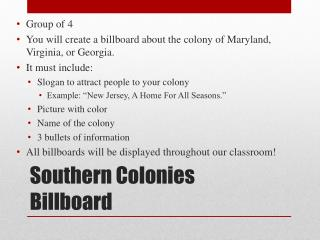 Southern Colonies Billboard