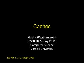 Caches