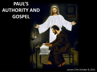 PAUL'S AUTHORITY  AND  GOSPEL