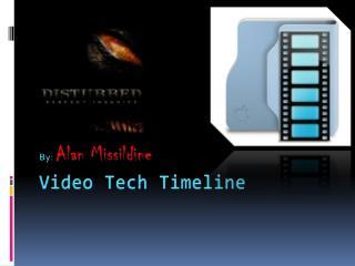 Video Tech Timeline