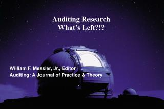Auditing Research What s Left